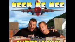 DJ Arnoud & DJ Bas.eu - Neem me mee