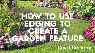 How To Use Edging To Create A Garden Feature