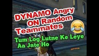 Dynamo Angry On Random Teammates | Dynamo VS Squad | Dynamo Headshot Squad Wipe | DYNAMO NEW VIDEO