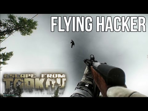 Escape From Tarkov - Flying Hacker on Woods Raid