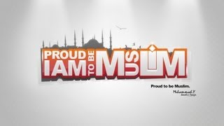 Be Proud, You Are A Muslim ᴴᴰ || Islamic Reminder