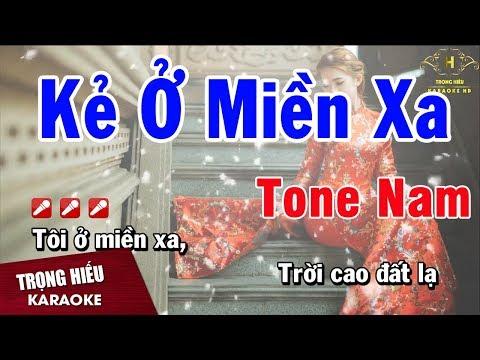 Karaoke Kẻ Ở Miền Xa Tone Nam Nhạc Sống | Trọng Hiếu