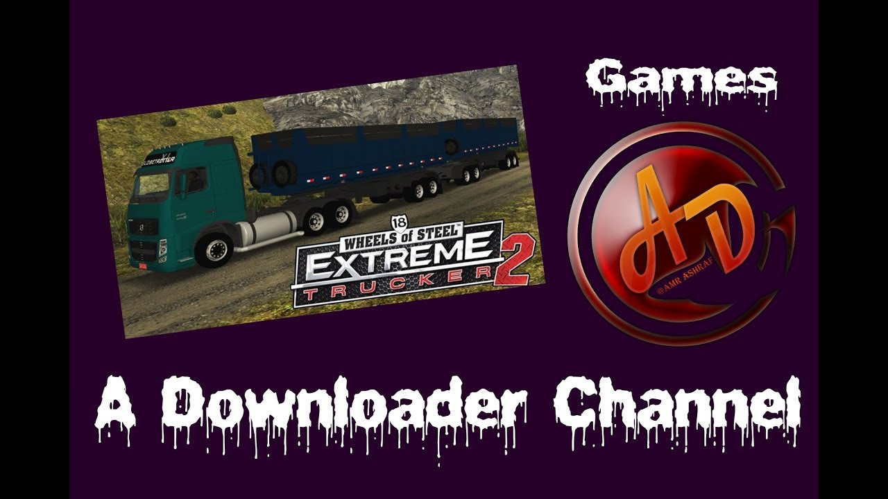18 wheels of steel extreme trucker download full