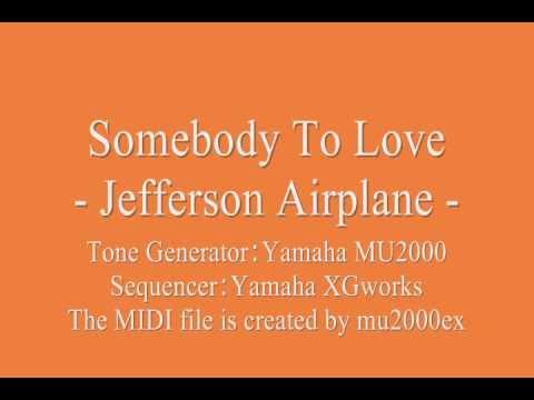 Somebody To Love - Jefferson Airplane (cover) / MIDI ...  Somebody To Lov...