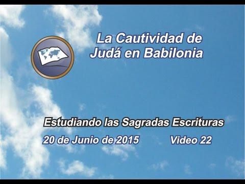 La Cautividad De Judá En Babilonia - Estudiando Las Sagradas Escrituras - Estudios Lldm