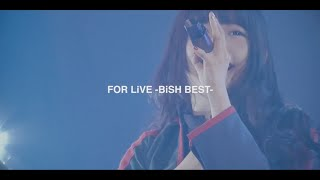 BiSH / FOR LiVE -BiSH BEST- 緊急発売!!