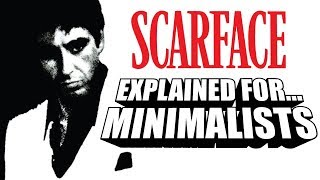 Scarface Explained For Minimalists! (A Comedic Commentary)