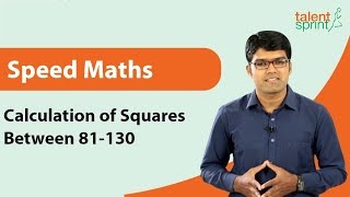 calculate squares of numbers between 81 130 in less than 3 seconds    banking careers