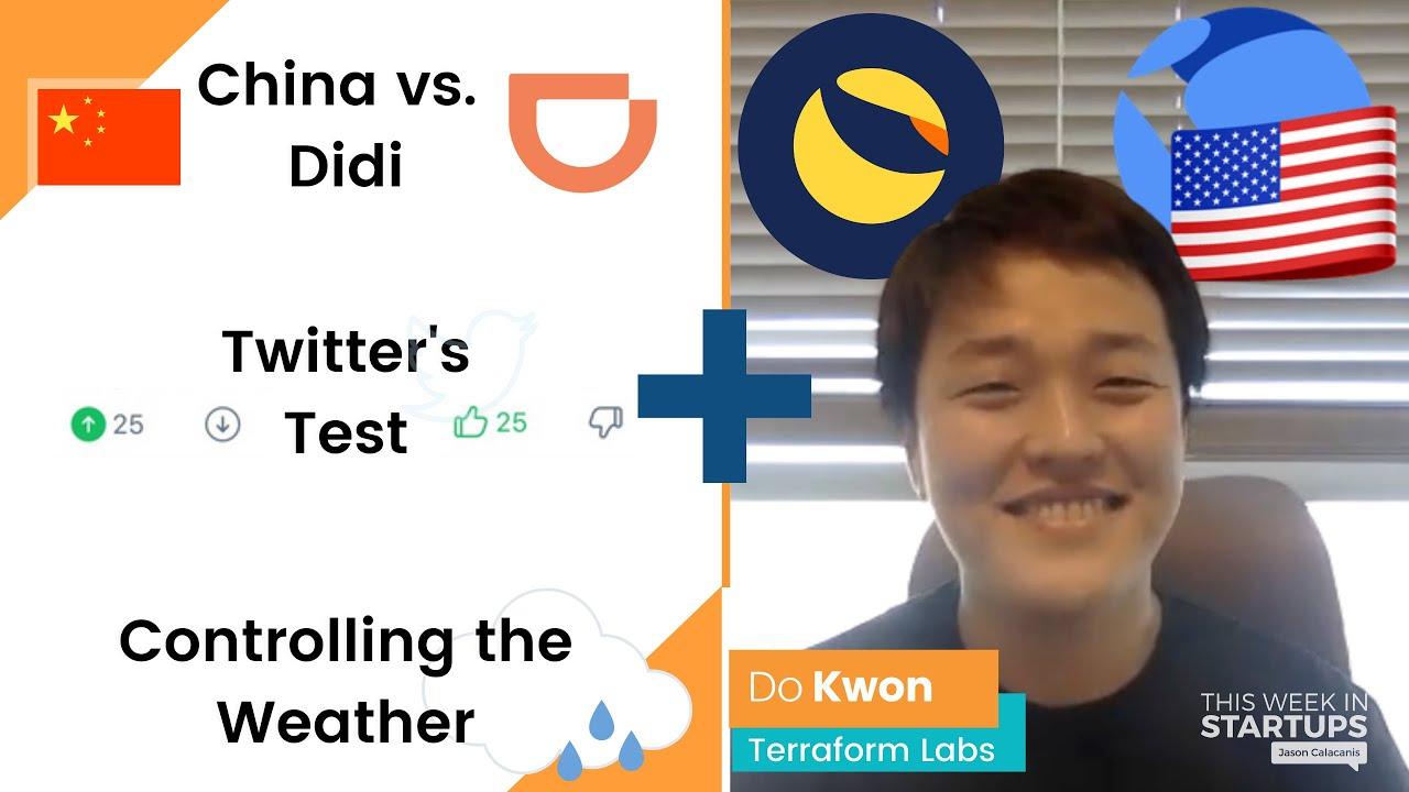 China punishes Didi, Twitter's new feature, UAE makes it rain + Do Kwon of Terraform Labs   E1251