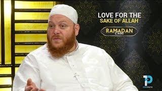 Love for the Sake of Allah : Sh. Shady Alsuleiman