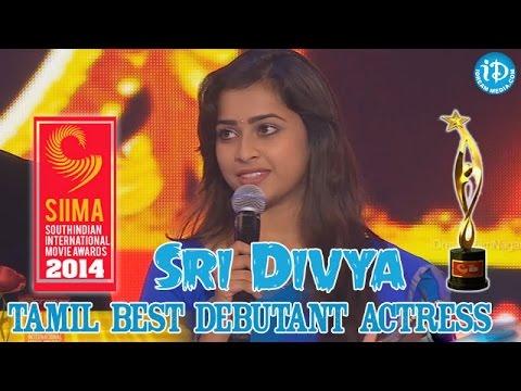 SIIMA 2014 - Tamil Best Debutant Actress - Sri Divya | Varuthapadatha Valibar Sangam