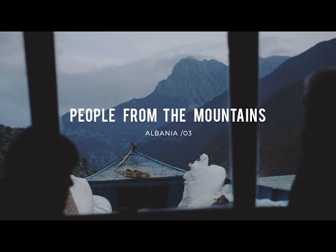 PEOPLE FROM THE MOUNTAINS · Albania