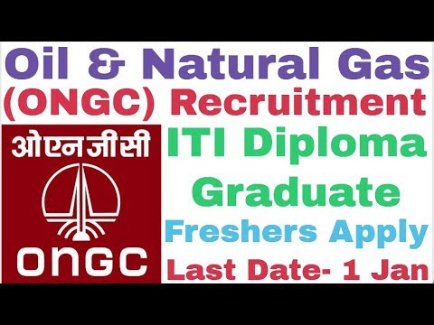 Oil And Natural Gas Corporation (ONGC) Recruitment For Various Post || ITI Diploma Graduate