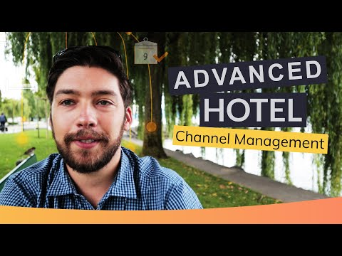 Advanced  Hotel Channel Management