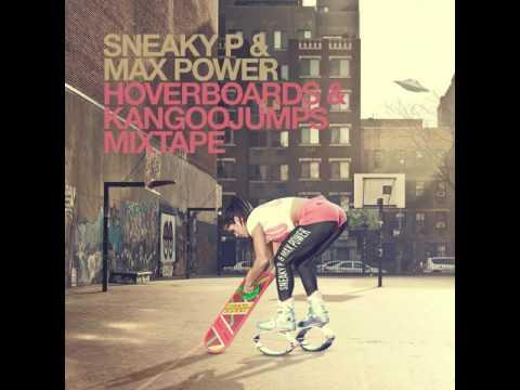 SNEAKY P & MAX POWER - 06 Riley Reid (Hoverboards & Kangoojumps Mixtape)