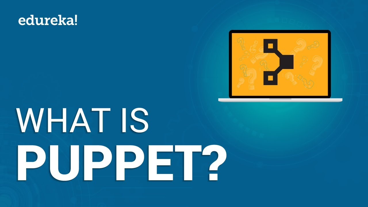 What is Puppet | Puppet Tutorial for Beginners | Puppet Configuration  Management Tutorial | Edureka