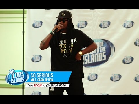 So Serious - Wildcard Bahamas Top 25 - Season 2 Icon of the Islands TV Show