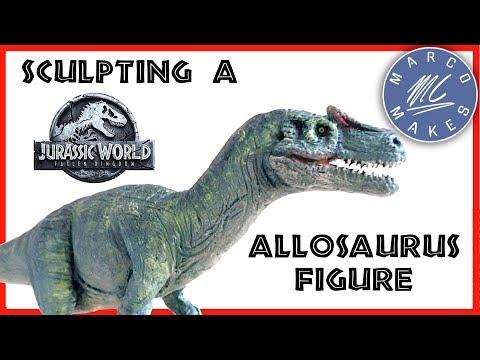 Sculpting An ALLOSAURUS Figure - JURASSIC WORLD FALLEN KINGDOM - How To Make A Homemade Dinosaur Toy