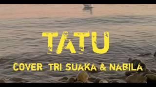 TATU  didi kempot  cover : trisuaka musisi jogja