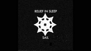 Relief In Sleep - Sail (AWOLNATION Cover)