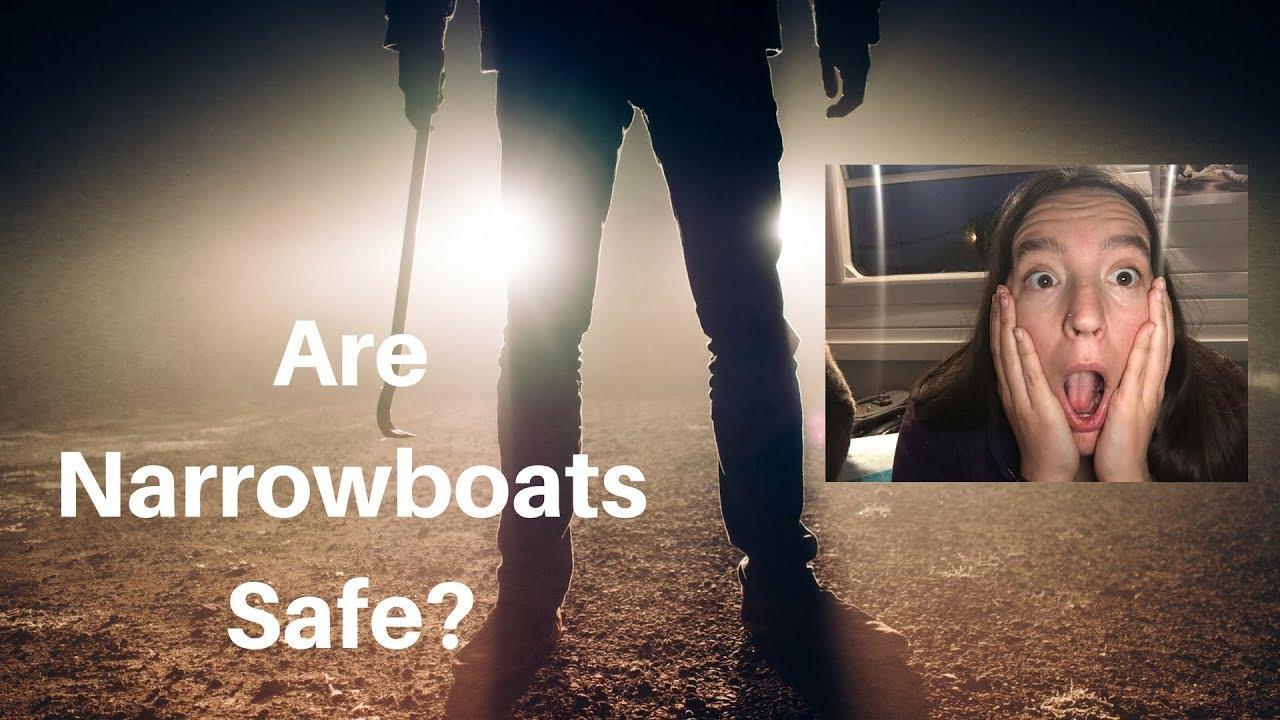 Are Narrowboats Safe?