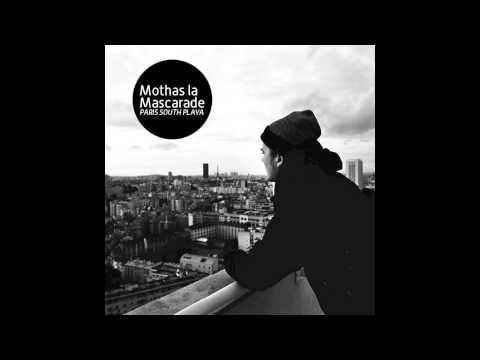 Mothas la Mascarade - Good Times (feat. Tonio Mc, Lomepal & Georgio)