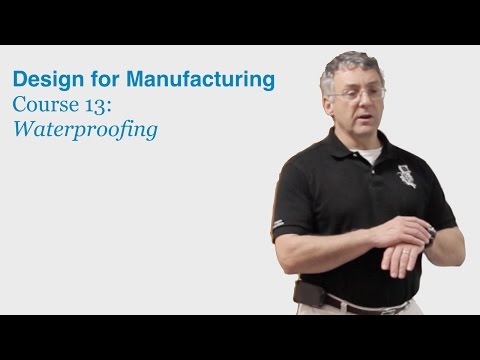 Design for Manufacturing Course 13: Waterproofing - DragonInnovation.com