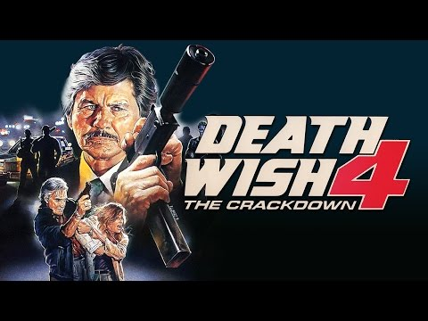 Death Wish 4: The Crackdown (1987) Charles Bronson - Kay Lenz - John P. Ryan - DVD Fan Commentary
