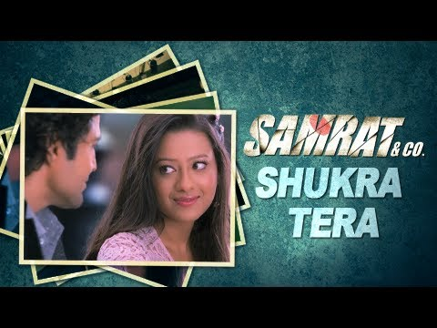 Shukra Tera (Audio) | Full Song | Chinmayi Sripada & Arijit Singh | Samrat & Co