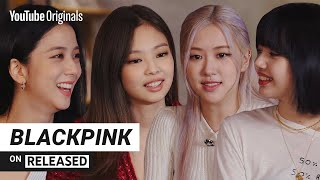 BLACKPINK dishes about music, festivals and style | BLACKPINK on RELEASED