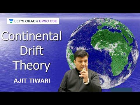 Continental Drift Theory | Physical Geography | Crack UPSC CSE 2020/2021 | Ajit Tiwari