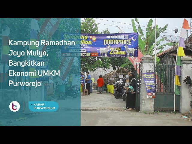 Kampung Ramadhan Joyo Mulyo, Bangkitkan Ekonomi UMKM Purworejo