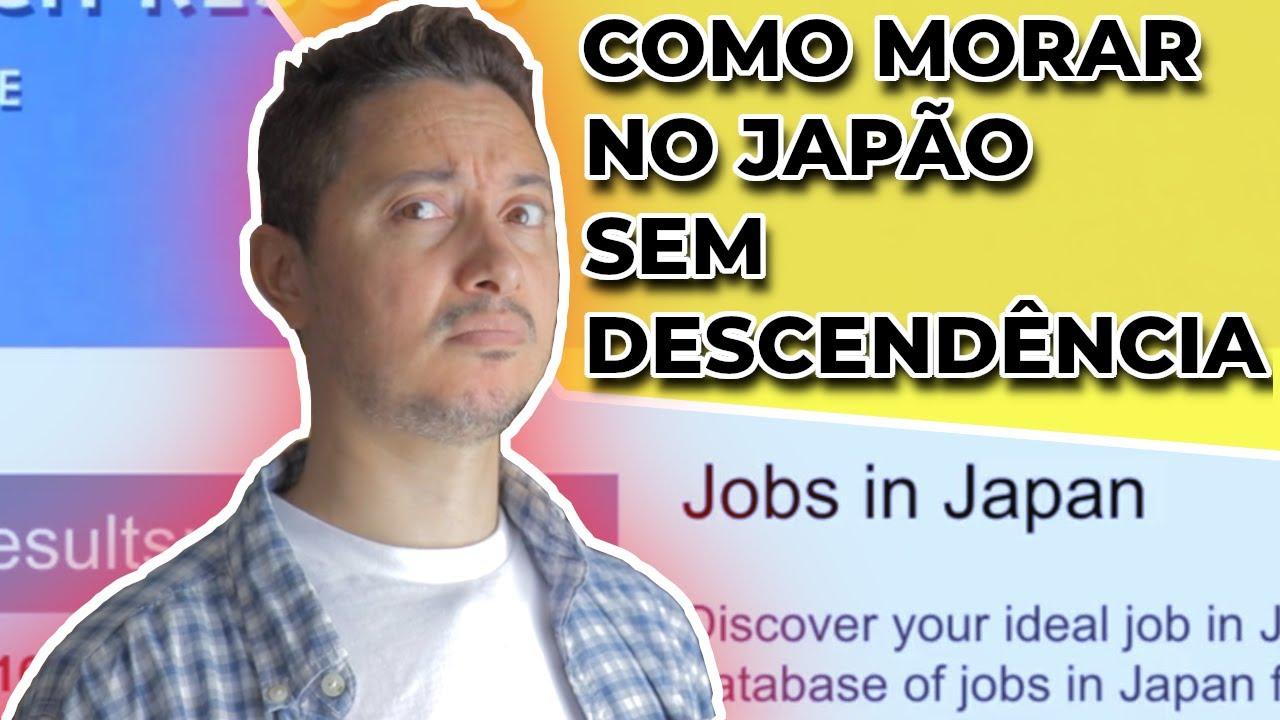 Como morar no Japão sem descendência