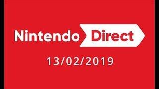 February 2019 Nintendo Direct - Live Stream & Reactions