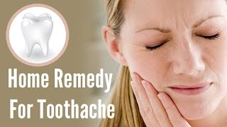 How To Relieve A Toothache, Home Remedy For Toothache, Wisdom Teeth Pain Symptoms, Bad Toothache