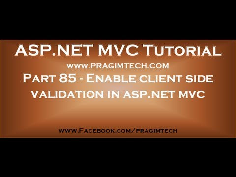 Part 85   Enable client side validation in asp net mvc