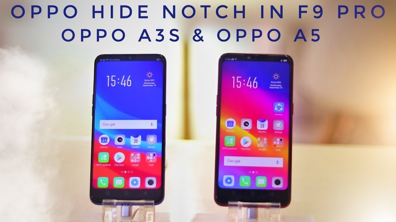 Hide Notch in Oppo F9 Pro, A3s & Oppo A5  - Technology Master