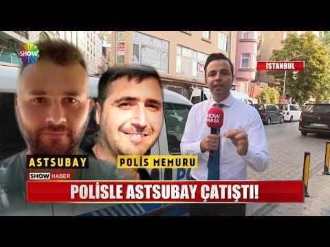 Polisle astsubay çatıştı!