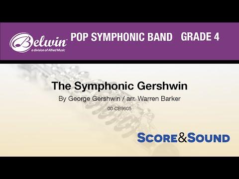 The Symphonic Gershwin, arr Warren Barker  Score & Sound
