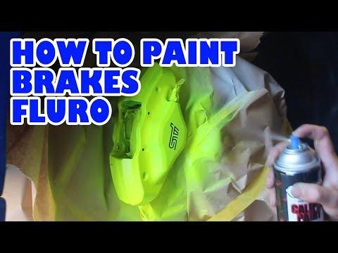 How to spray paint brakes Fluro yellow