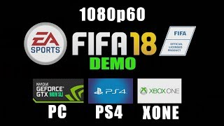 Fifa 18  PC / PS4 / XBOX ONE / 1080p 60 FPS !!! - GAMEPLAY COMPARISON