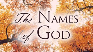 The Names of God - Scriṗtural Confessions