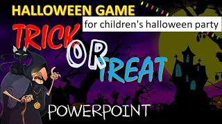 Esl Halloween Game : Trick Or Treat   Games For Children's Halloween Party