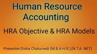 Human Resource Accounting|HRA Methods