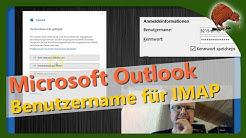 Microsoft Outlook - Eigener Benutzername für IMAP Server