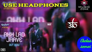 Akh lad jaave full song (3d audio) by 3d music zone