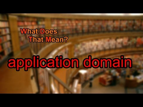 What does application domain mean?