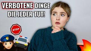 6 VERBOTENE DINGE DIE JEDER TUT! | TEIL 2