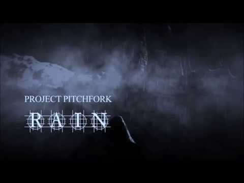 Project Pitchfork -  Rain [Lyrics]