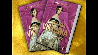 Kuningatar Viktoria – Historian mahtavin nainen